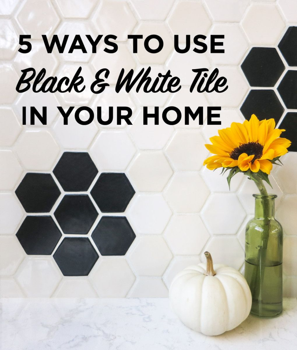Black And White Tile Ideas 5 Ways To Use Black And White