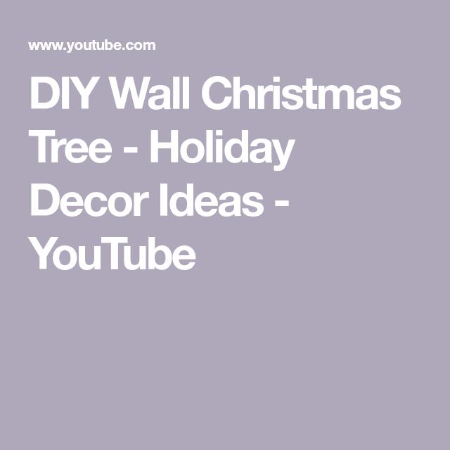 Diy Wall Christmas Tree Holiday Decor Ideas Youtube Wall Christmas Tree Diy Wall Holiday Decor