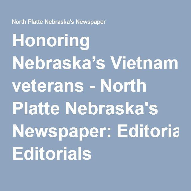 Honoring Nebraska's Vietnam veterans - North Platte Nebraska's Newspaper: Editorials