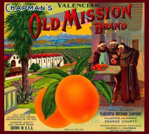 Fullerton Chapman/'s Old Mission Monks Orange Citrus Fruit Crate Label Art Print