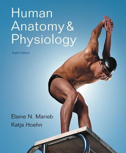 Human Anatomy & Physiology, 8th Edition | Products | Pinterest ...