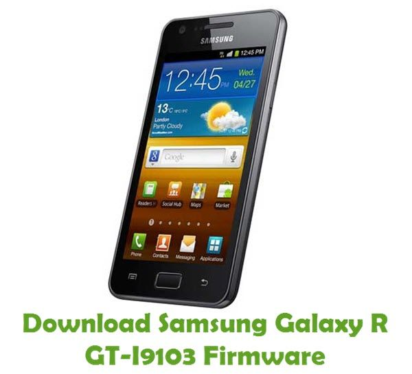 Samsung Galaxy R GT-I9103 Firmware | Download Samsung StockROM