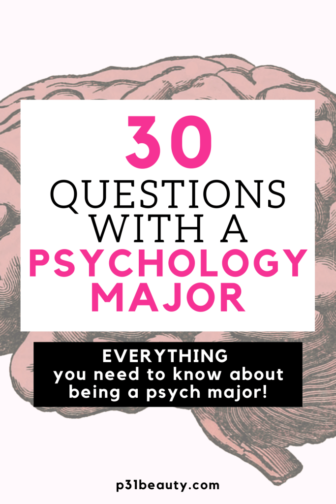 Should I Major In Psychology 30 Questions With A Psychology Major Psychology Major Colleges For Psychology Psychology Careers