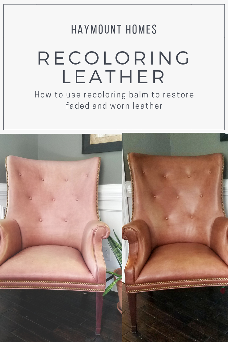 Haymount Homes LLC Restoring leather chairs using leather recoloring ...