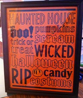 Halloween word art -- I made my own in Word to print and frame :)