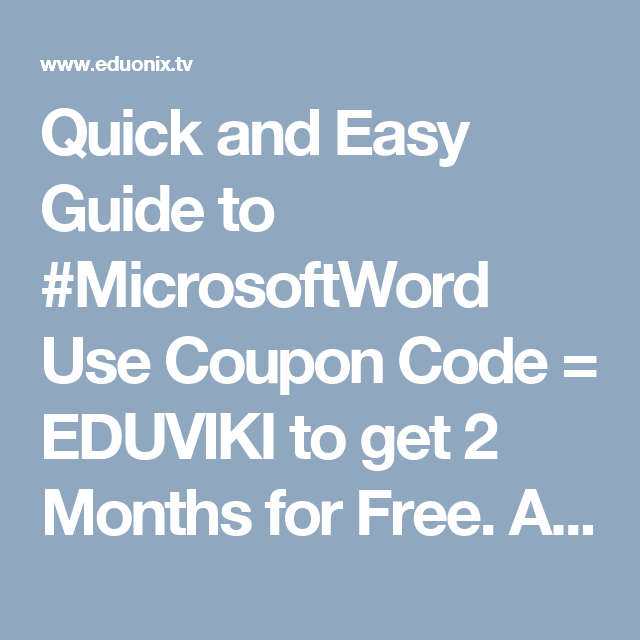 Quick and Easy Guide to MicrosoftWord Use Coupon Code EDUVIKI