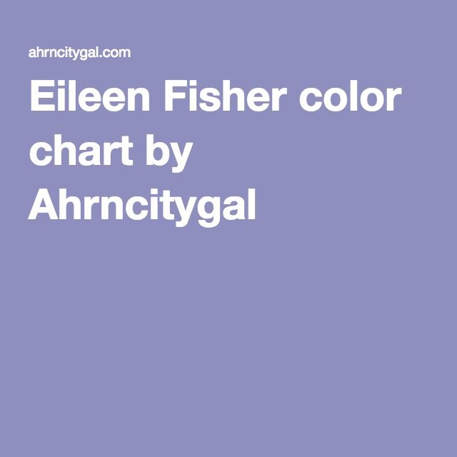 Eileen fisher color chart by ahrncitygal also colors to wear rh pinterest