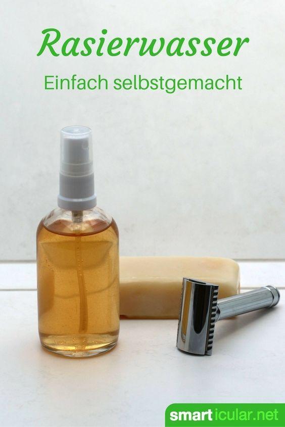 Pflegendes After Shave Aus Naturlichen Zutaten Selber Machen