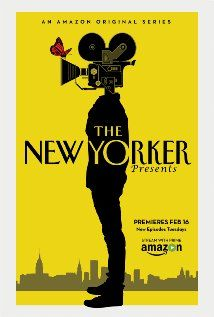 The New Yorker Presents (2015) From award-winning filmmaker Alex Gibney's Jigsaw Productions, Amazon Prime Video presents a groundbreaking new series that brings America's most award-winning magazine, The New Yorker, to the screen with documentaries, short narrative films, comedy, poetry, animation, and cartoons from the hands of acclaimed filmmakers and artists. Produced by Jigsaw Productions and Condé Nast Entertainment. - Written by Amazon Studios