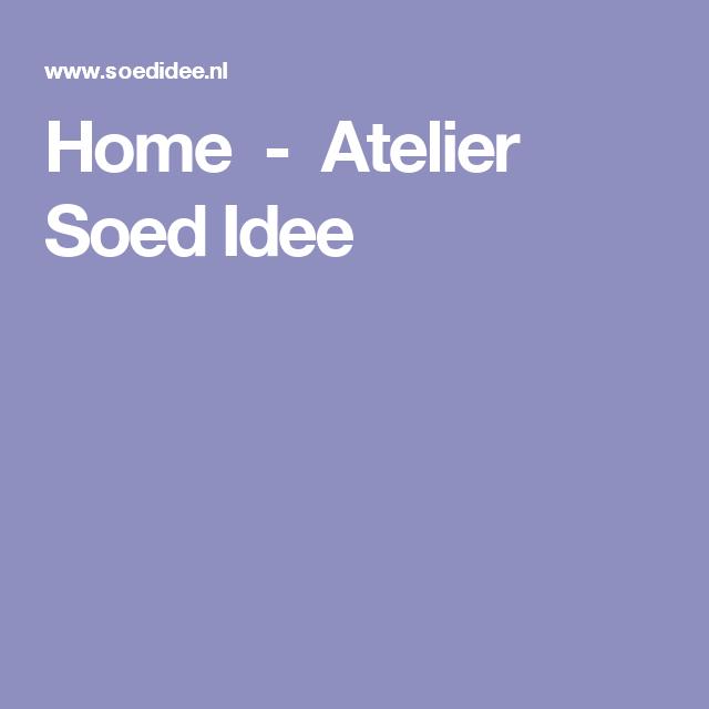 Home               -         Atelier Soed Idee