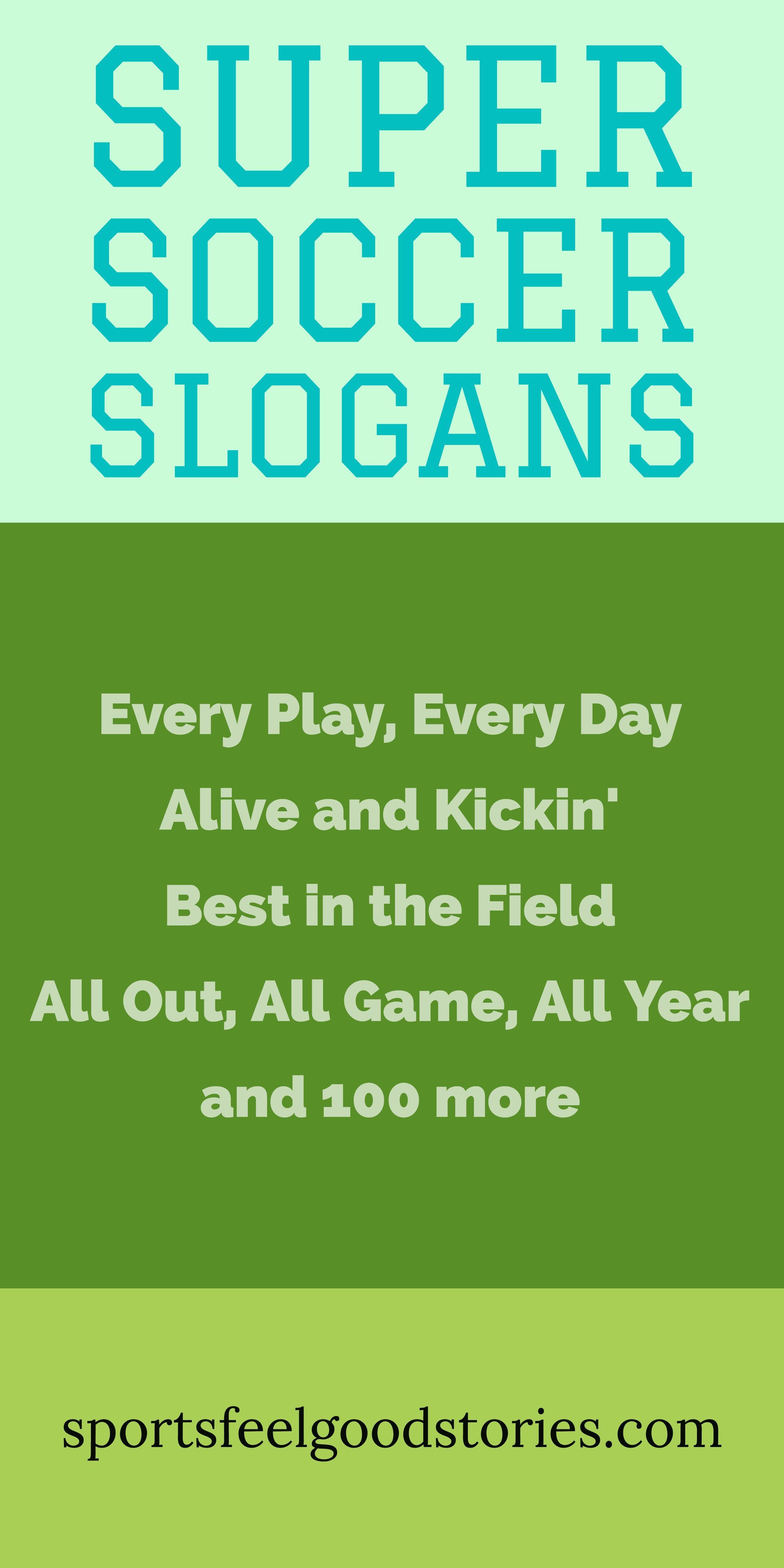 Soccer Slogans Sayings Phrases Kids Girls Quotes Team Soccer Quotes Motivational Soccer Quotes One Word Caption