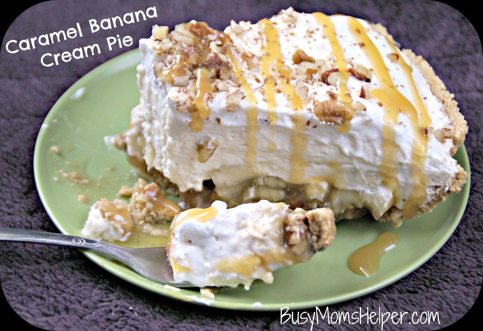 Busy Moms Helper: Caramel Banana Cream Pie