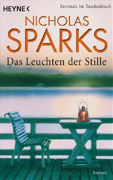 Das Leuchten Der Stille Nicholas Sparks Or Dear John Books