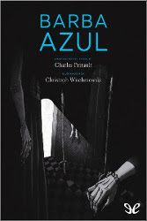 Barba Azul Charles Perrault Descargar Pdf Pdf Libros Fairytale Illustration Books Charles