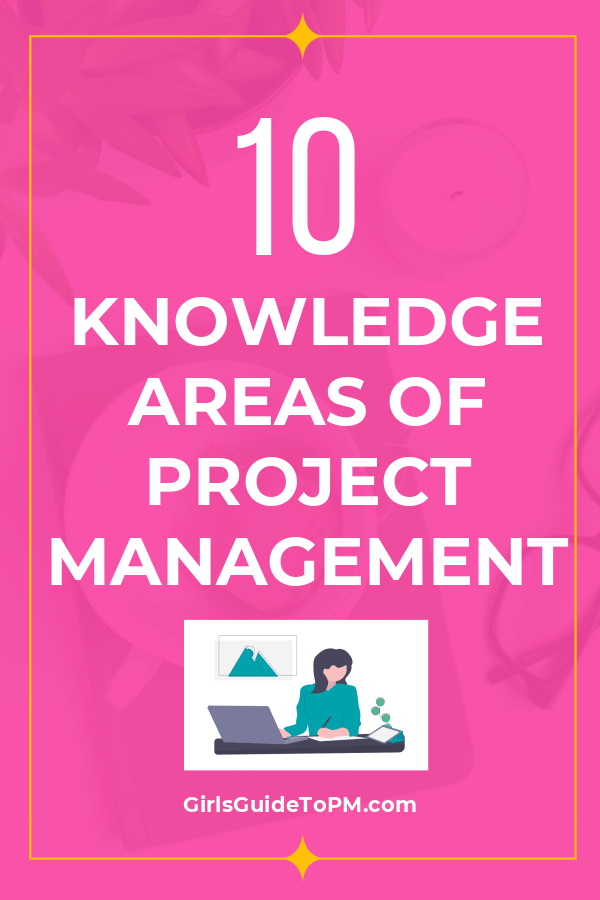 10 Knowledge Areas Of Project Management Pmbok 6 With Ppt Pdf