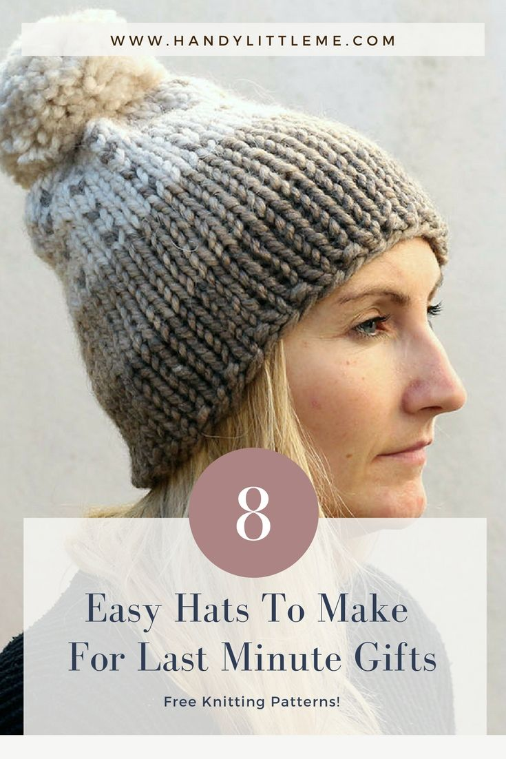 8 Easy Hats To Make For Last Minute Gifts | Knit patterns, Easy and ...