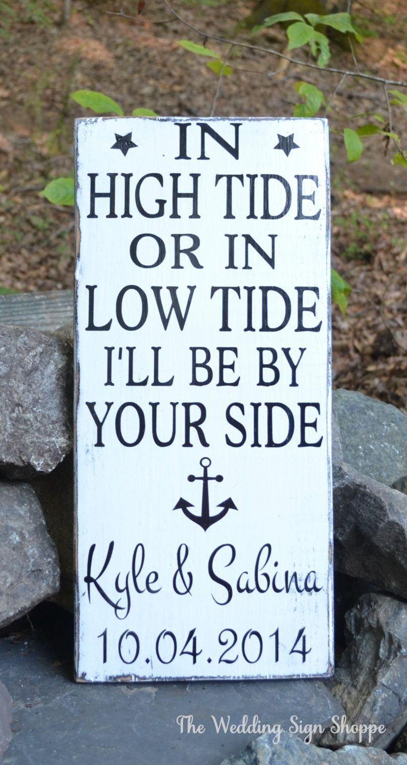 bridal shower themes without gifts%0A Beach Wedding Sign Nautical Anchor Wedding Decor In High Tide Or Low Tide  By Your Side