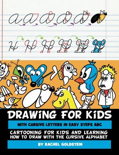 drawing for kids with cursive letters in easy steps abc https www amazon com dp 1532776020 ref cm sw r pi dp x 39hzbggap1mb