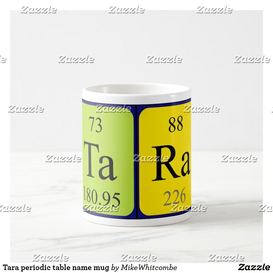 Periodic table name mug tara periodic table name mug urtaz Choice Image