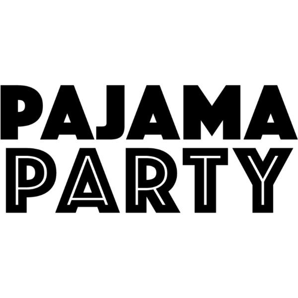 Pajama Party Text Liked On Polyvore Featuring Words