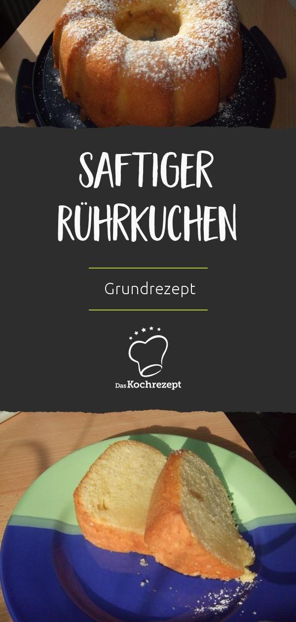 Saftiger Rührkuchen (Grundrezept) #rührteiggrundrezept