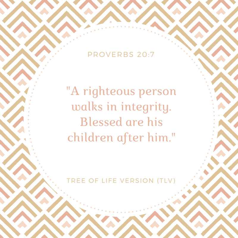 A righteous person walks in integrity Blessed are his