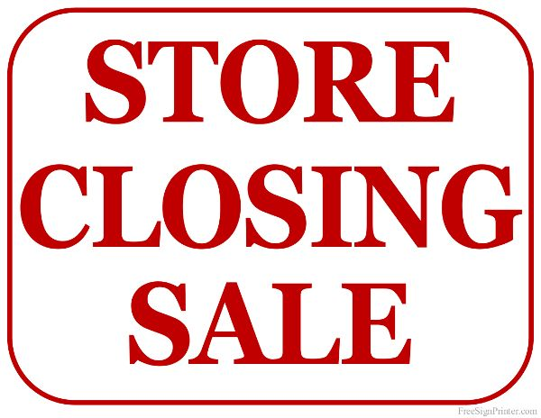 Printable Store Closing Sale Sign Store Closing Sale For Sale