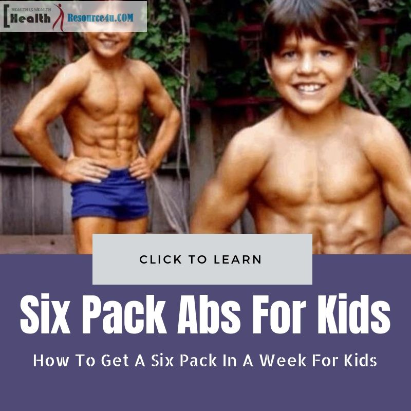 How To Get A Six Pack In A Week For Kids Six Pack Abs Diet Six Pack Abs Workout Get A Six Pack