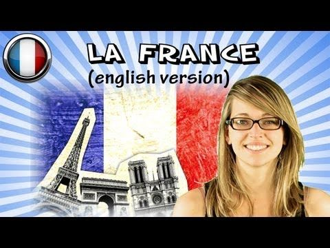 French Language Lesson - ▶ French Course with Mathilde, Lesson 4a - The France (english version) - YouTube