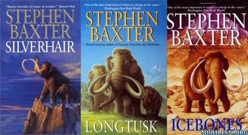 The Mammoth Trilogy by Stephen Baxter (.ePUB)(.MOBI) | Stephen baxter,  Trilogy, Mammoth
