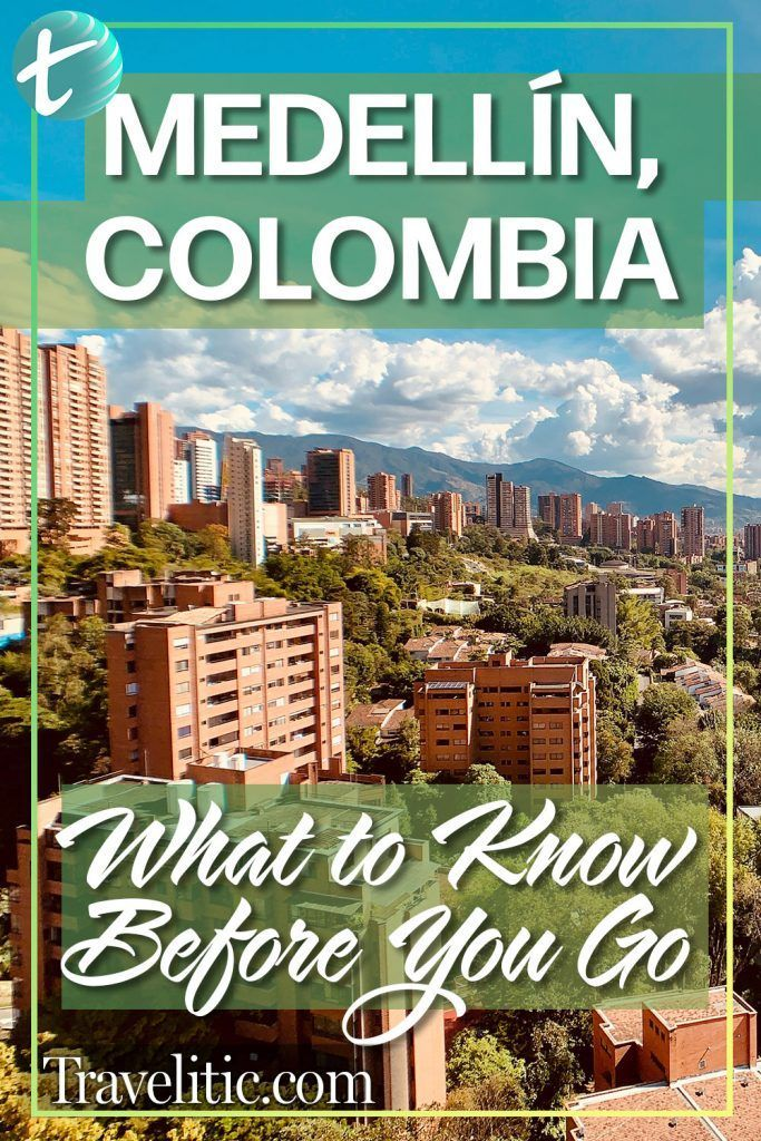 , Medellín, Colombia: What to Know Before You Go, Travel Couple, Travel Couple