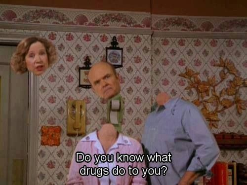 Do you? Drugs