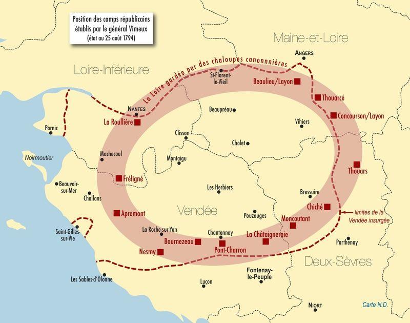 Aout 1794 La Vendee Rebelle Est Cernee De Camps Retranches