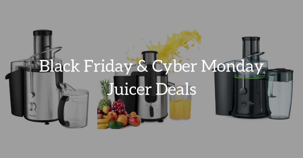 Juicer Black Friday 2020 Deals Black Friday 2019 Black Friday Juicer