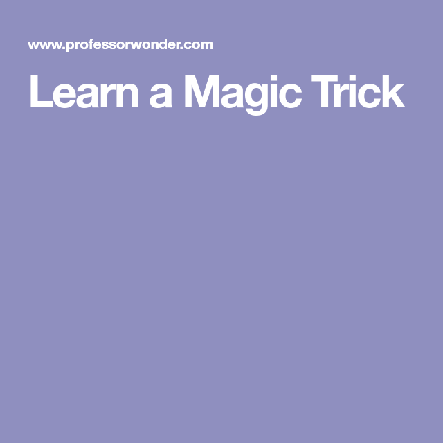 Learn a Magic Trick | Church craft | Magic tricks, Magic