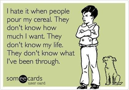 It's cereal, not a F-ing joke!