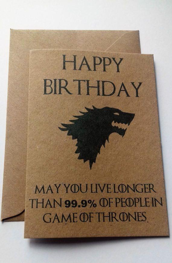Game Of Thrones Humorous Birthday Card Make A Got Fan Chuckle On Their Birthday A6 S Game Of Thrones Geschenke Geschenk Fur Bruder Kreative Geburtstagskarten