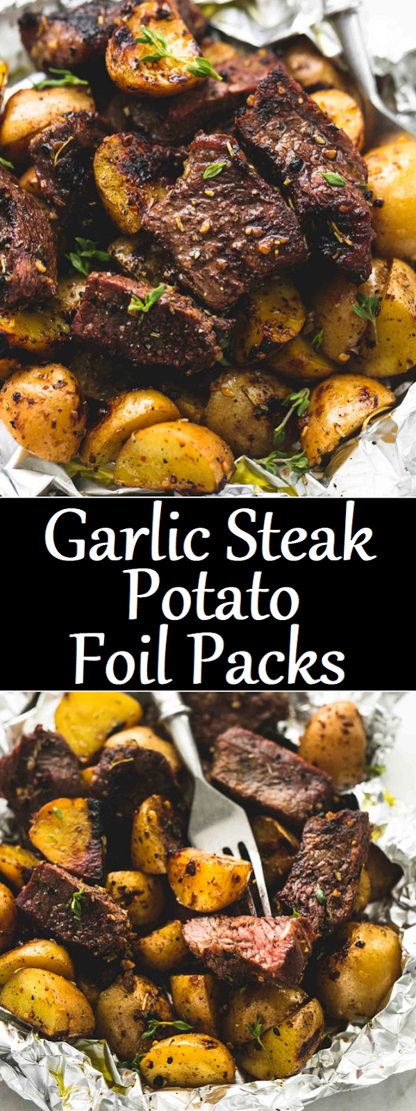 Photo of Garlic Steak and Potato Foil Packs #foods #steakrecipes #beef