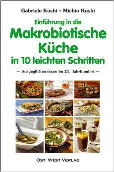 Einfuhrung In Die Makrobiotische Kuche In 10 Leichten Schritten