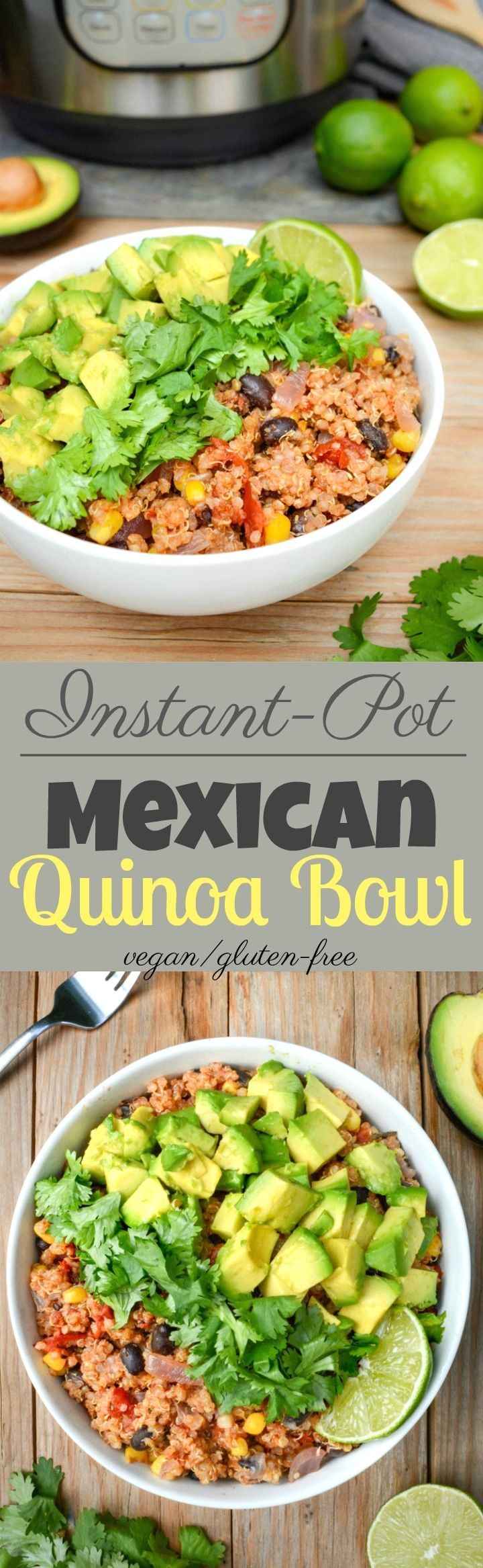 Instant Pot Mexican Quinoa Bowl - vegan | Where You Get Your Protein - Vegan Recipes