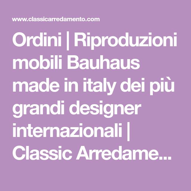 Ordini Riproduzioni mobili Bauhaus made in italy dei più