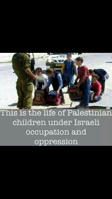 This is life of Palestinian children under Israeli occupation and oppression.