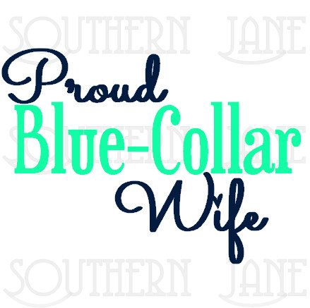 Spoiled proud blue collar wife decal sticker by southernjanegraphics on etsy