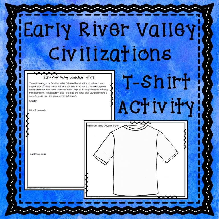 Early River Valley Civilizations T Shirts Secondary Social Studies