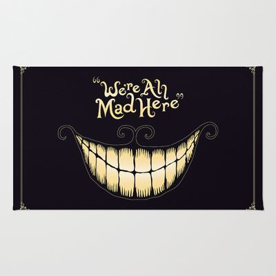 We're All Mad Here Area & Throw Rug by Greckler 28.00
