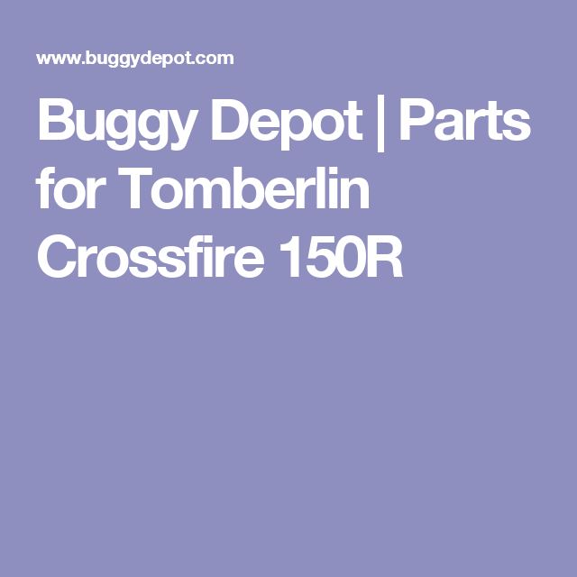 Buggy Depot Parts For Tomberlin Crossfire 150r Crossfire Buggy Depot