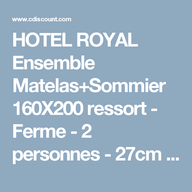 Hotel Royal Ensemble Matelas Sommier 160x200 66 Literie Pinterest
