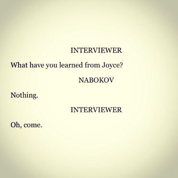 Vladimir Nabokov, on James Joyce.