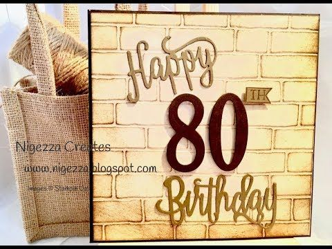 59 Masculine 80th Birthday Card Using Stampin Up Products Youtube 80th Birthday Cards Birthday Cards For Men 21st Birthday Cards
