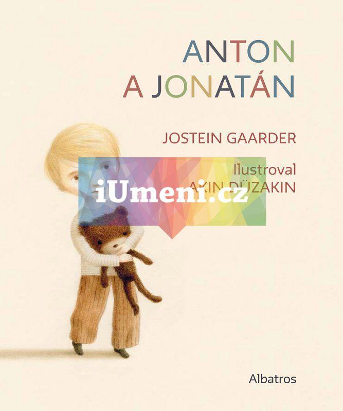 Anton a Jonatán / Jostein Gaarder, Akin Düzakin (9788000036984)